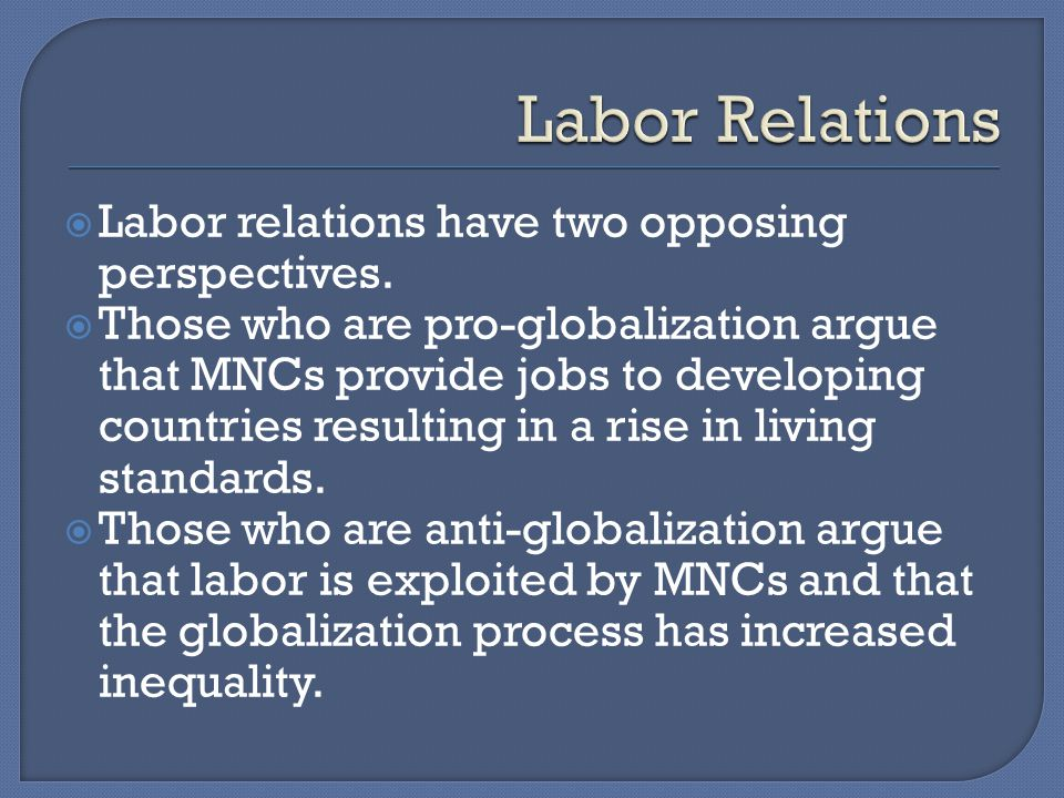 Labor relations have two opposing perspectives.