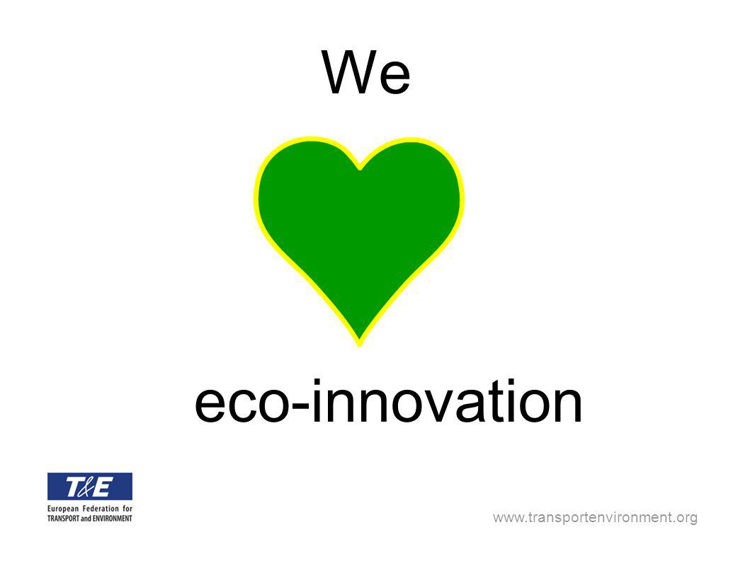 www.transportenvironment.org We eco-innovation