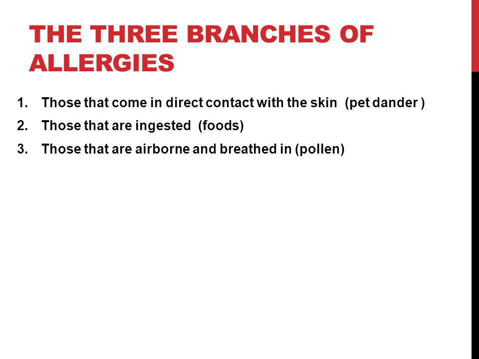 DID YOU KNOW .One way to get allergies is by genetics .