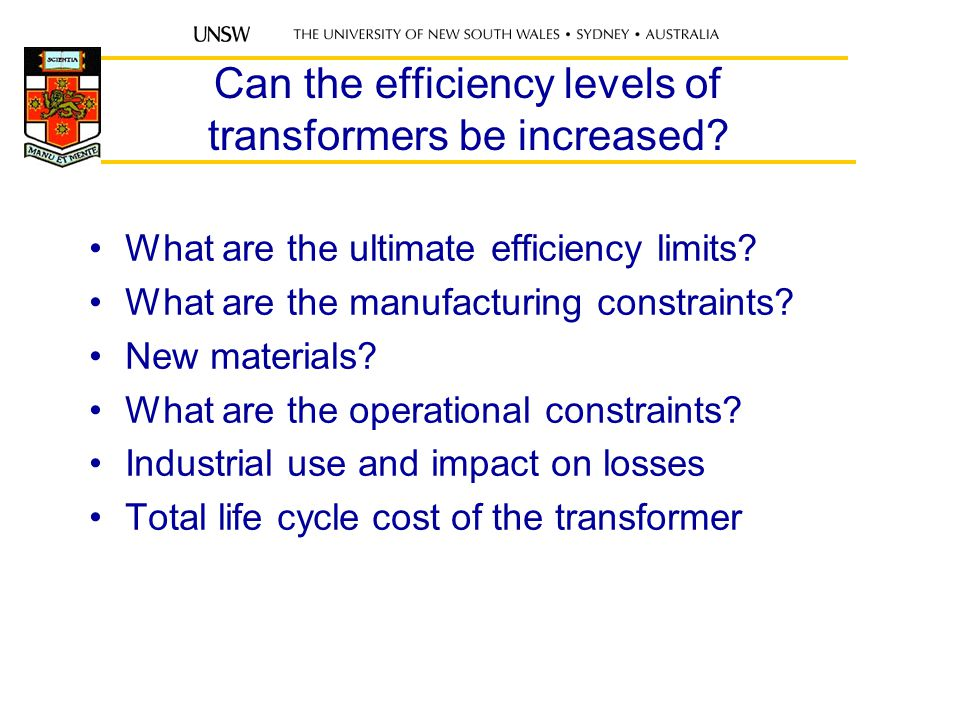 Can the efficiency levels of transformers be increased.