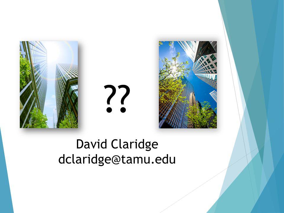 ?? David Claridge dclaridge@tamu.edu
