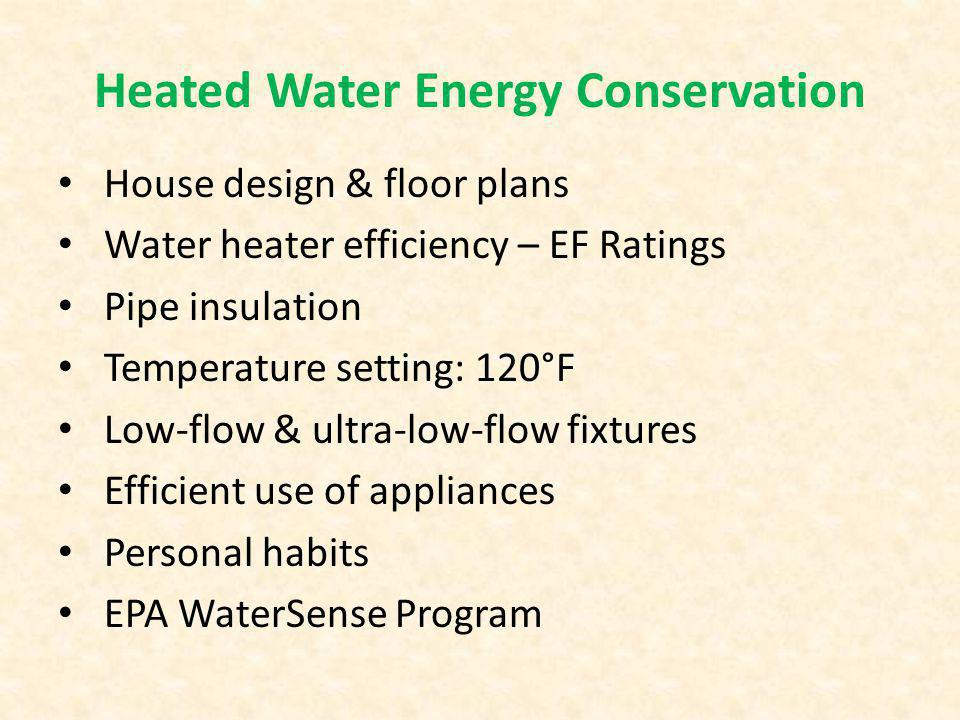 Heated Water Energy Conservation Pipe insulation www.infolink.com http://resourcecenter.pnl.gov