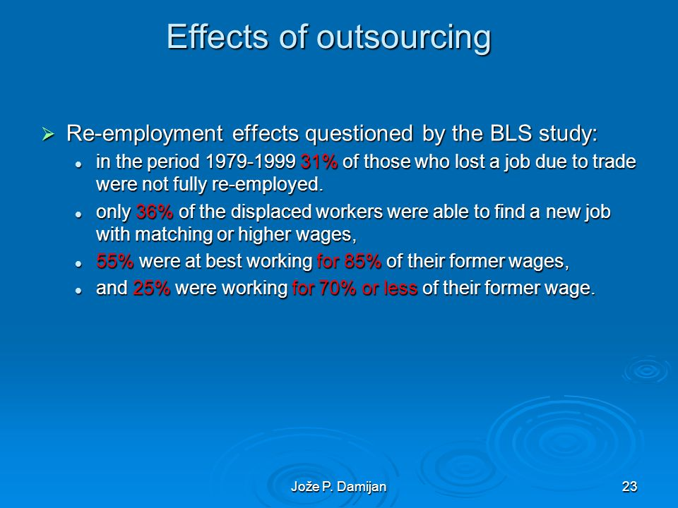Jože P. Damijan24 Empirical evidence on outsourcing and productivity