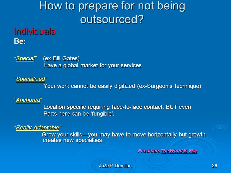 Jože P. Damijan26 How to prepare for not being outsourced.