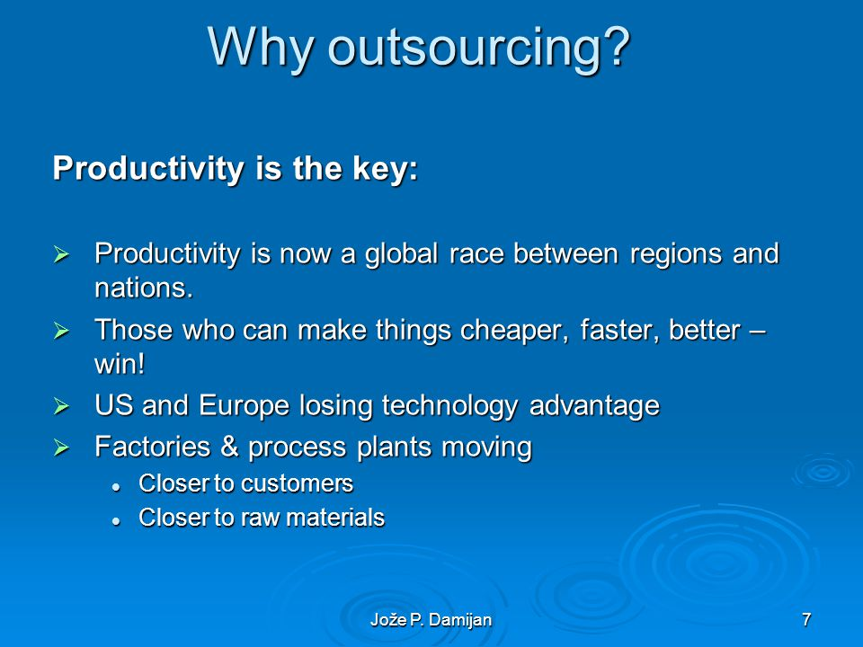 7 Why outsourcing.