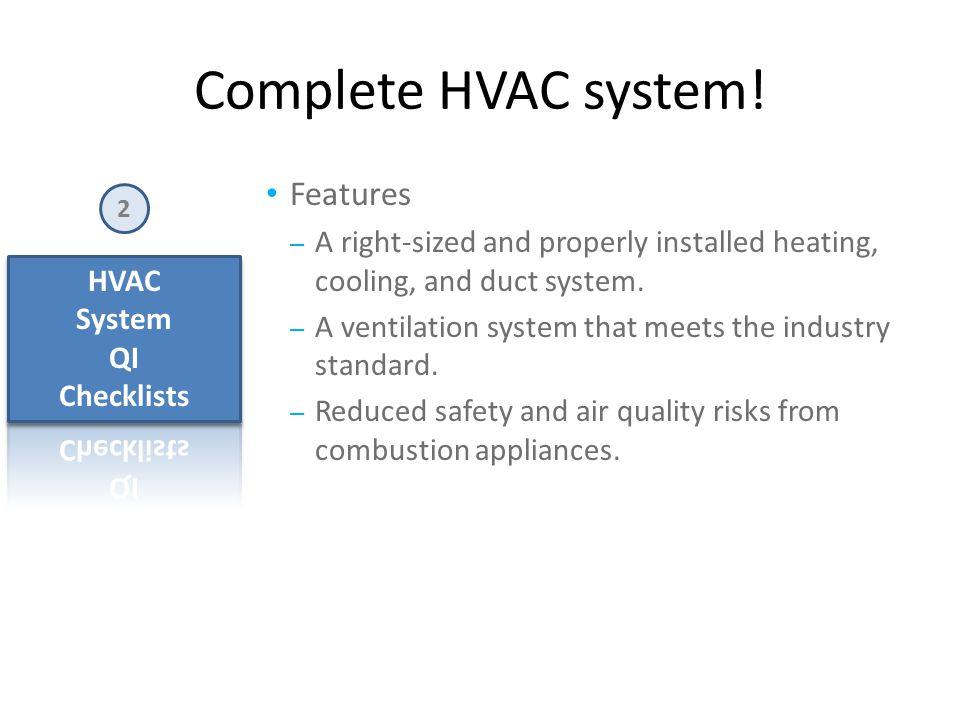 Complete HVAC system.