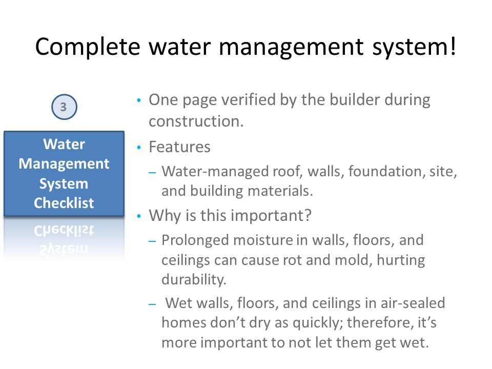 Complete water management system. 3 One page verified by the builder during construction.