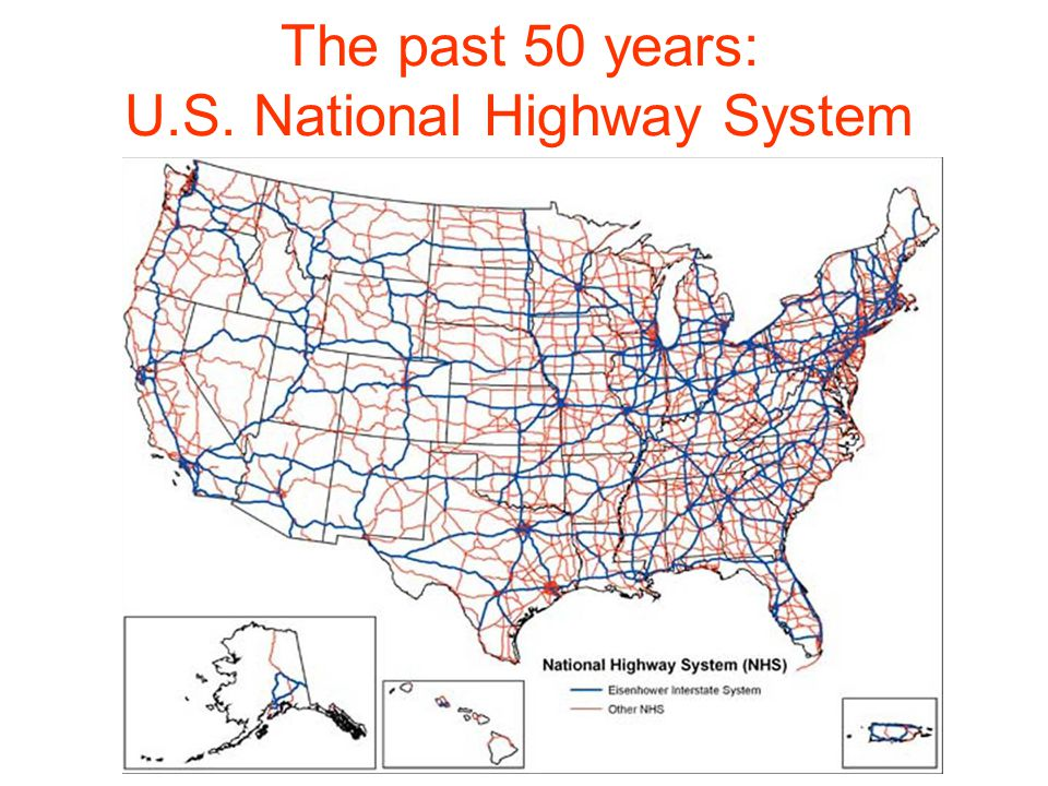 The past 50 years: U.S. National Highway System