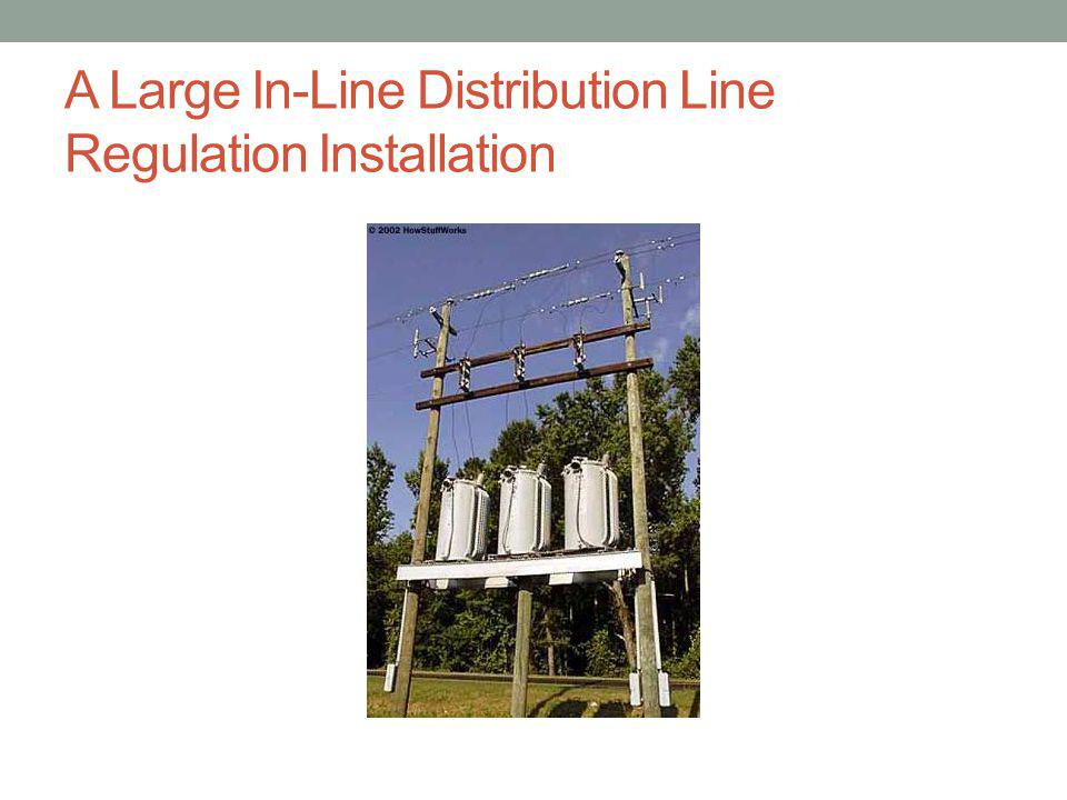 A Large In-Line Distribution Line Regulation Installation