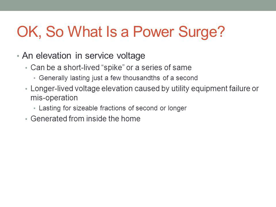 OK, So What Is a Power Surge.