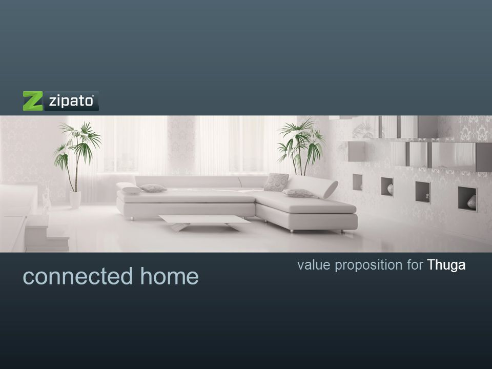 connected home value proposition for Thuga