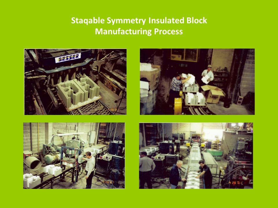 Staqable Symmetry Insulated Block Manufacturing Process
