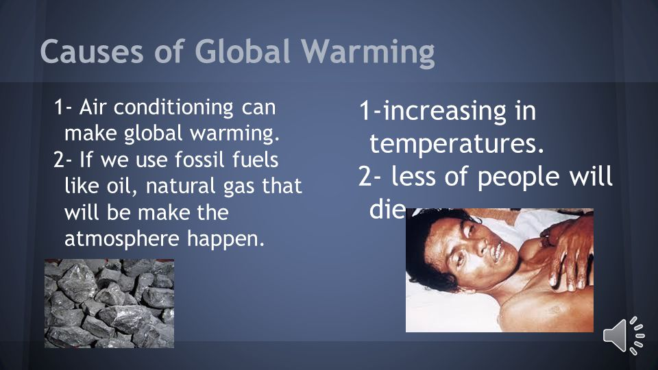 The Effects of Global Warming on Energy By Jianyi and Sameer
