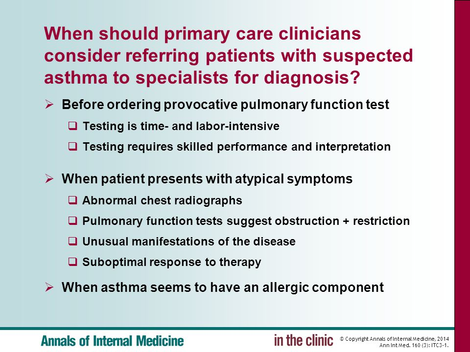 © Copyright Annals of Internal Medicine, 2014 Ann Int Med. 160 (3): ITC3-1. When should primary care clinicians consider referring patients with suspe