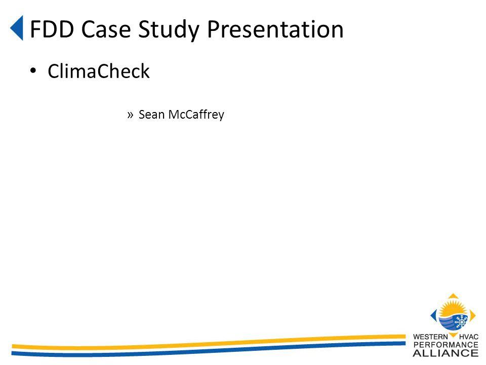 FDD Case Study Presentation ClimaCheck » Sean McCaffrey