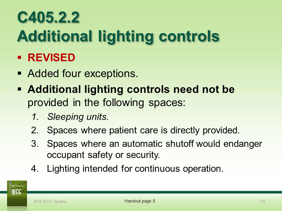 C405.2.2 Additional lighting controls REVISED Added four exceptions.