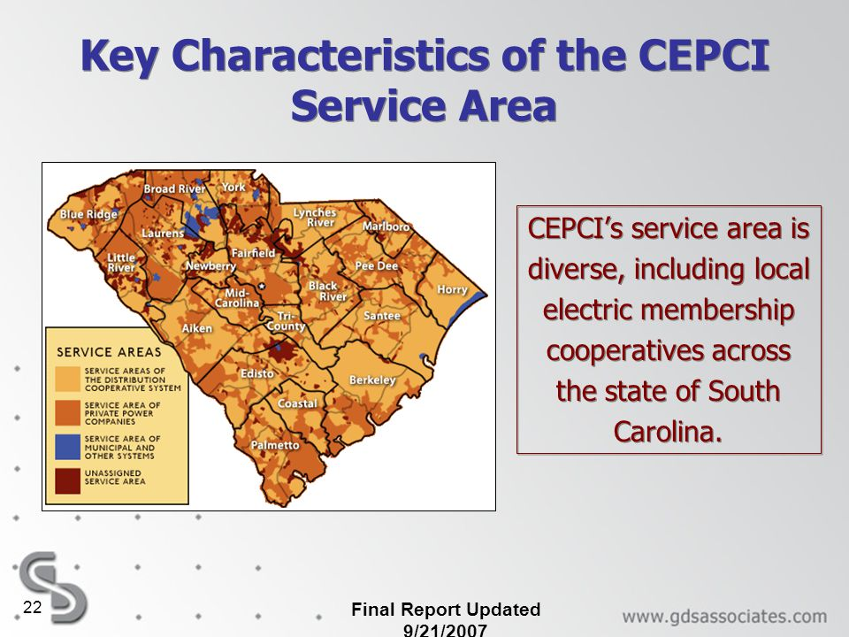 Final Report Updated 9/21/2007 22 Key Characteristics of the CEPCI Service Area CEPCIs service area is diverse, including local electric membership co