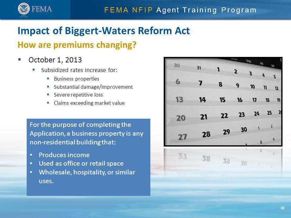 FEMA NFIP Agent Training Program How are premiums changing.