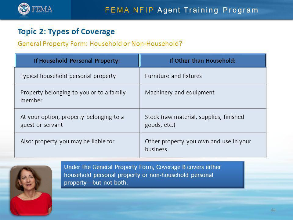 FEMA NFIP Agent Training Program General Property Form: Household or Non-Household.
