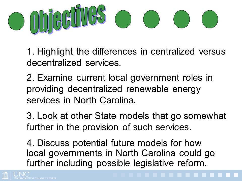 3. Look at other State models that go somewhat further in the provision of such services. 4. Discuss potential future models for how local governments