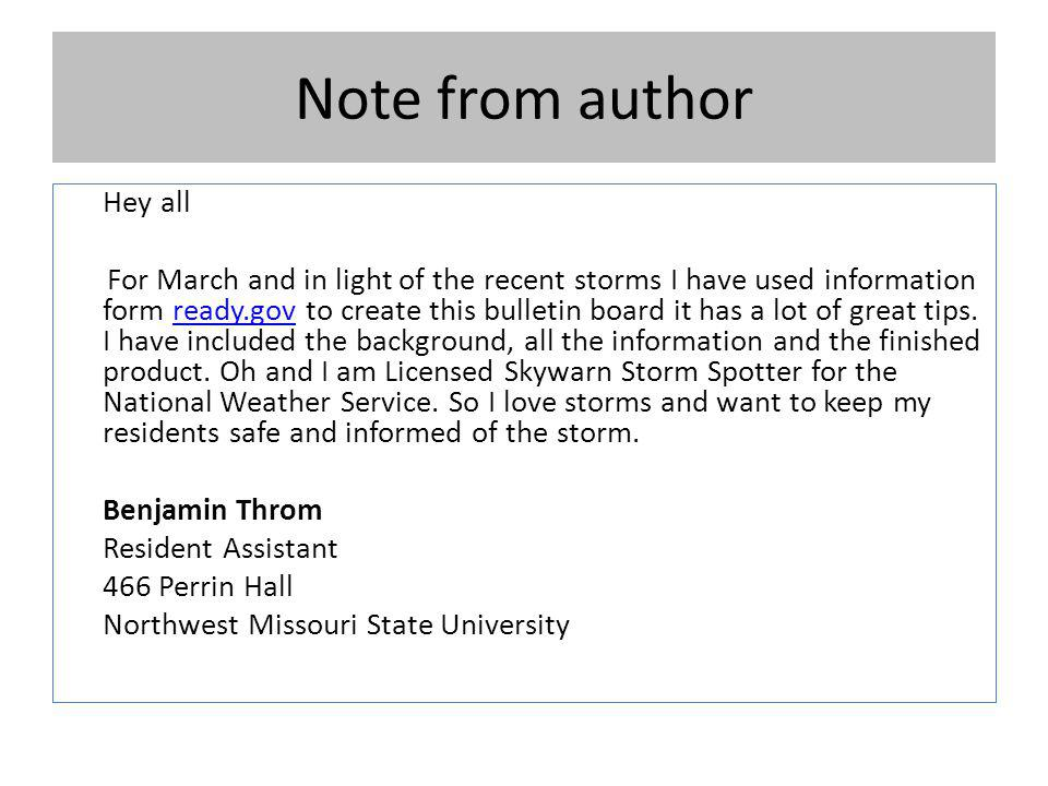 Note from author Hey all For March and in light of the recent storms I have used information form ready.gov to create this bulletin board it has a lot