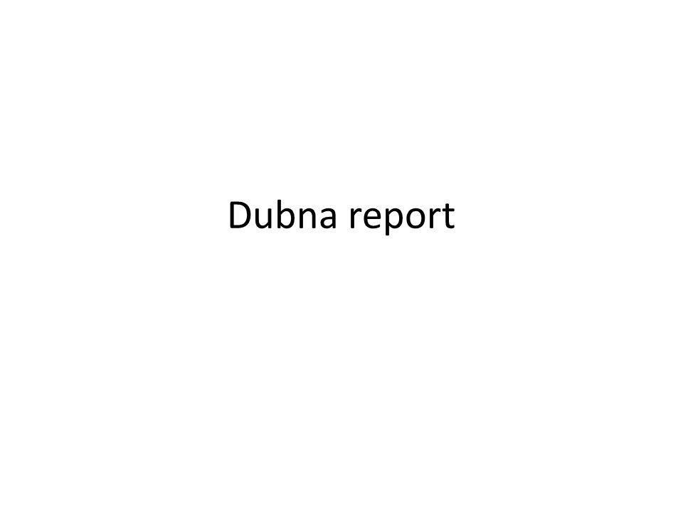 Dubna report