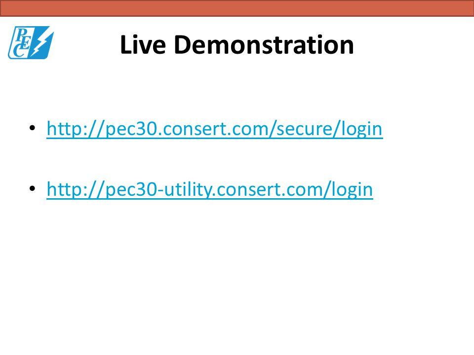 Live Demonstration http://pec30.consert.com/secure/login http://pec30-utility.consert.com/login