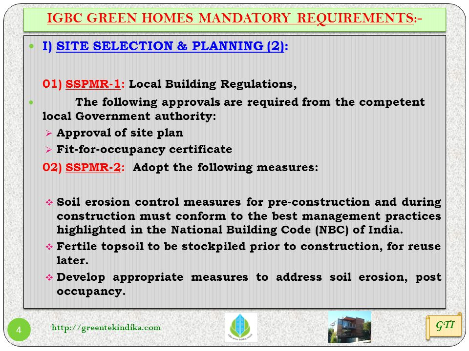 http://greentekindika.com 4 GTI IGBC GREEN HOMES MANDATORY REQUIREMENTS:- I) SITE SELECTION & PLANNING (2): 01) SSPMR-1: Local Building Regulations, T