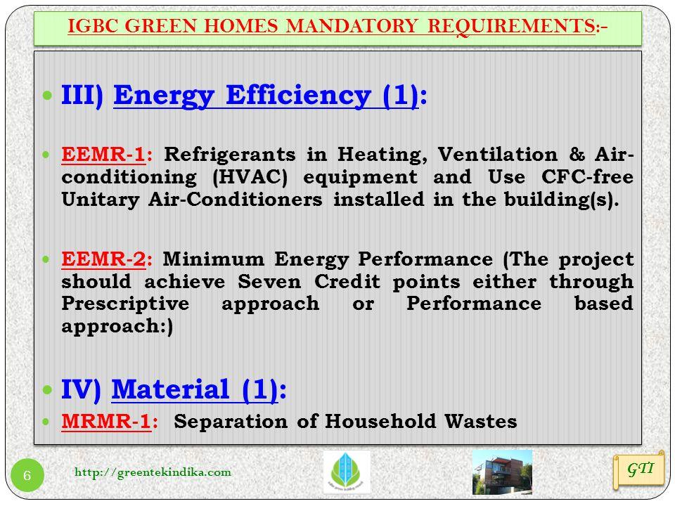 http://greentekindika.com 6 GTI III) Energy Efficiency (1): EEMR-1: Refrigerants in Heating, Ventilation & Air- conditioning (HVAC) equipment and Use