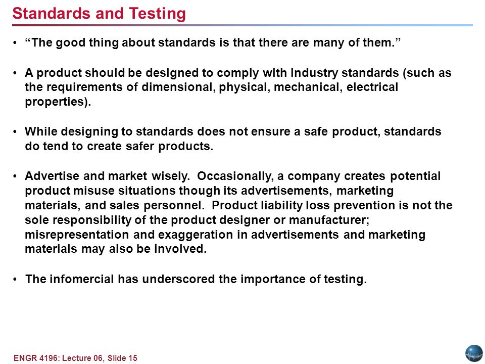 ENGR 4196: Lecture 06, Slide 15 The good thing about standards is that there are many of them.