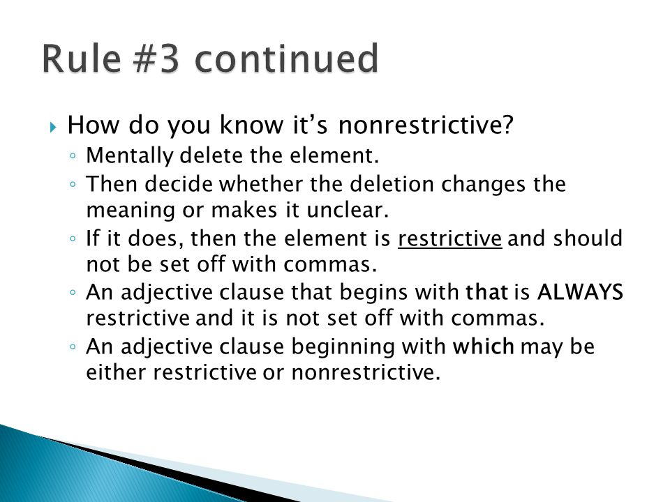 How do you know its nonrestrictive.Mentally delete the element.