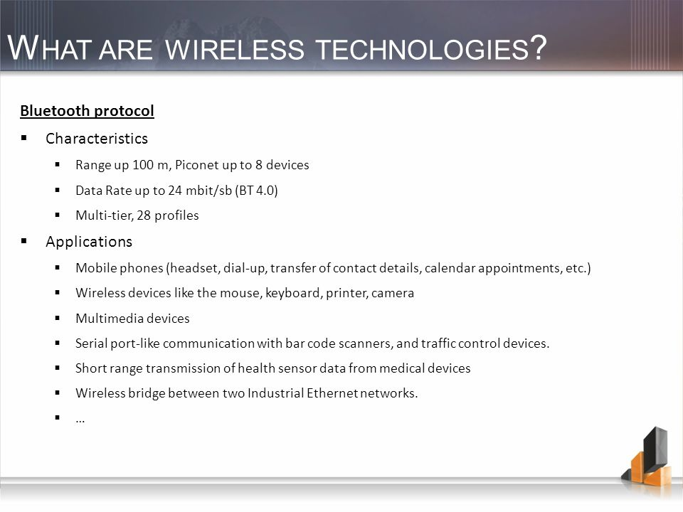 W HAT ARE WIRELESS TECHNOLOGIES .