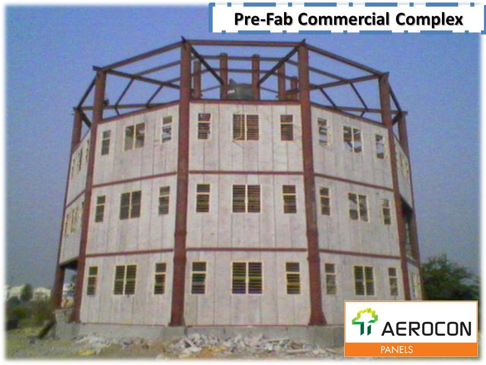Pre-Fab Commercial Complex