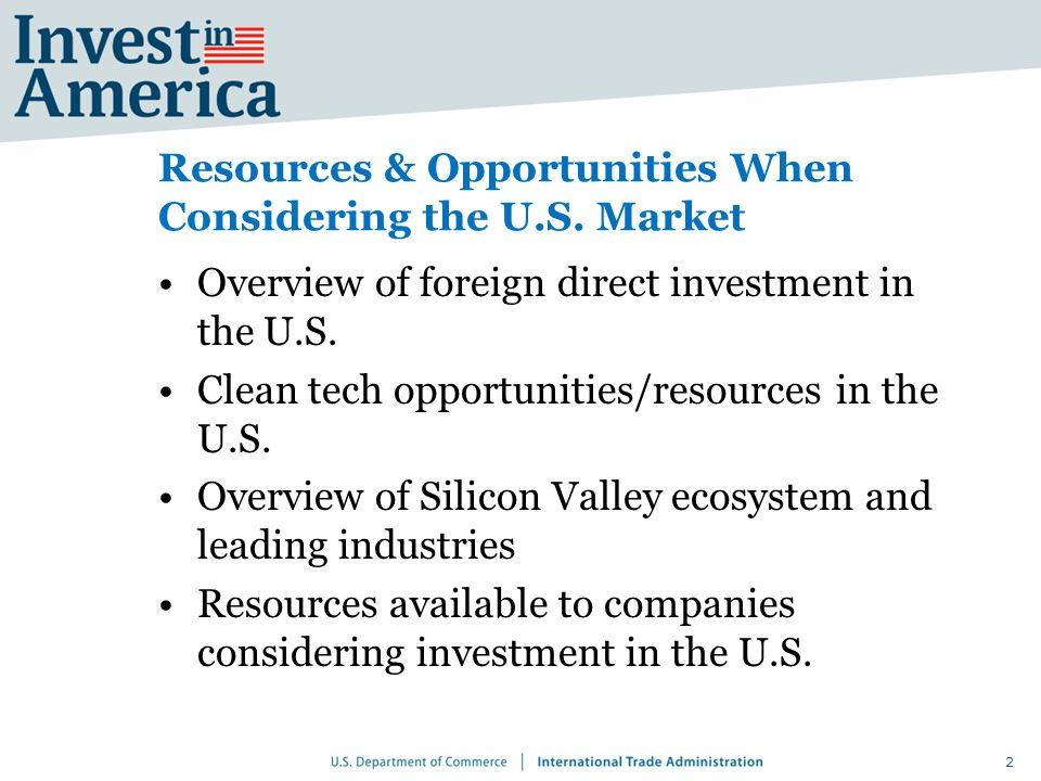 Resources & Opportunities When Considering the U.S.