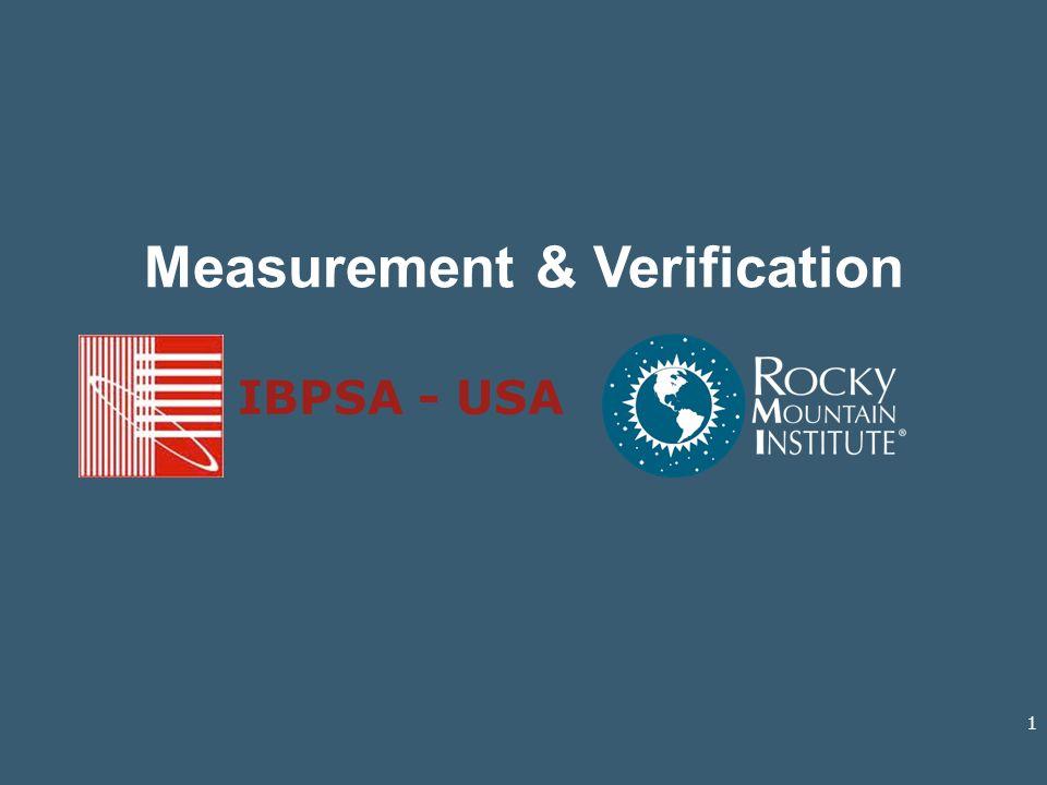 Measurement & Verification IBPSA - USA 1
