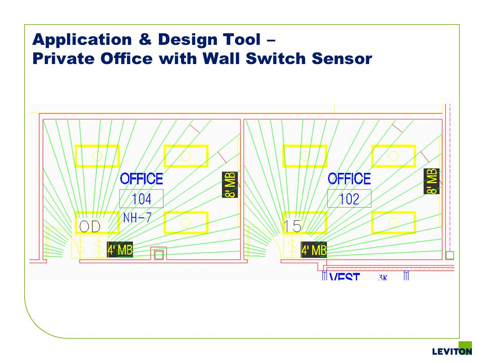 Application & Design Tool – Private Office with Wall Switch Sensor
