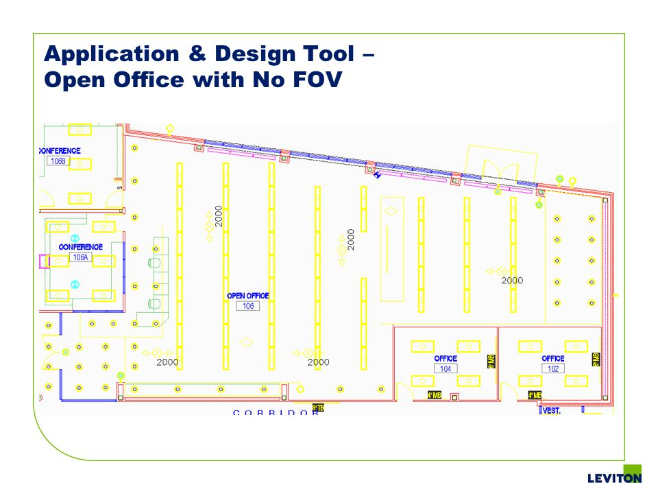Application & Design Tool – Open Office with No FOV
