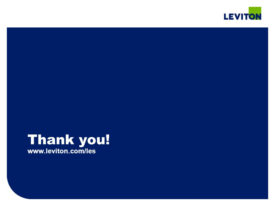 Thank you! www.leviton.com/les