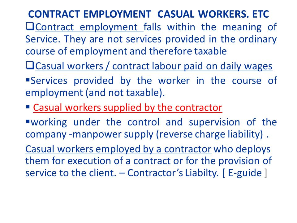 CONTRACT EMPLOYMENT CASUAL WORKERS. ETC Contract employment falls within the meaning of Service.