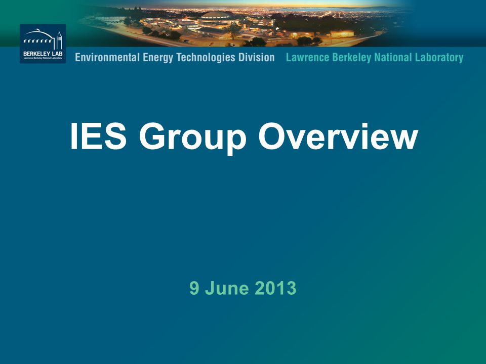 IES Group Overview 9 June 2013