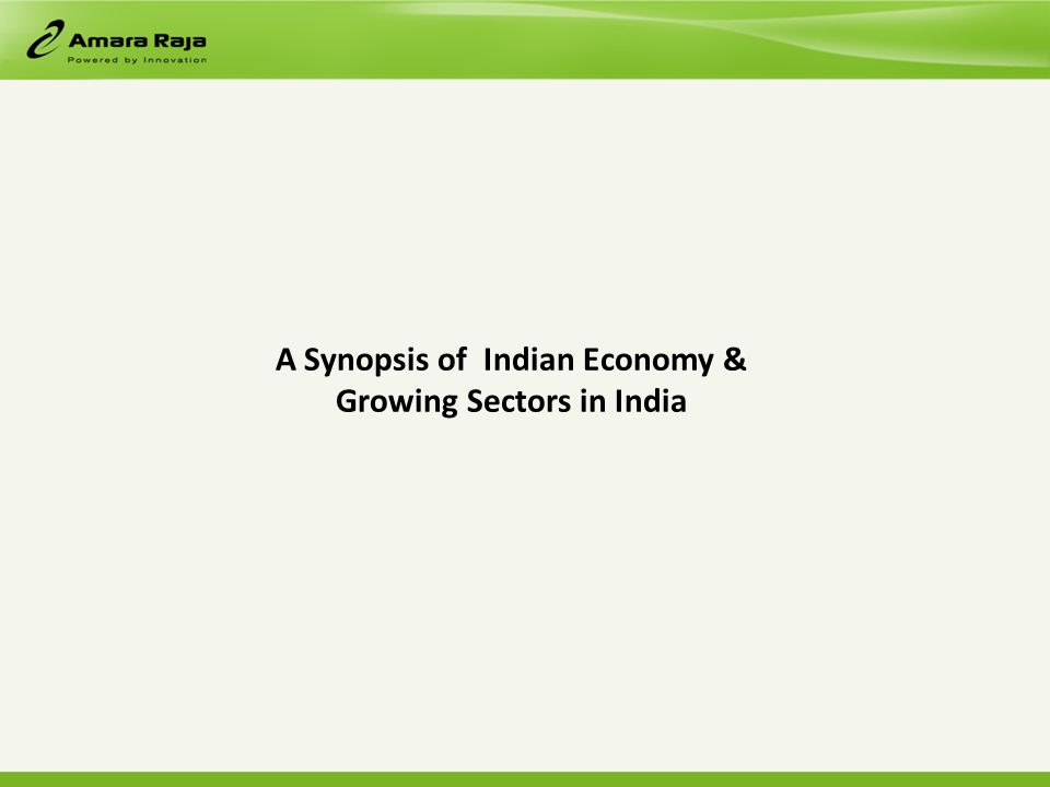 A Synopsis of Indian Economy & Growing Sectors in India
