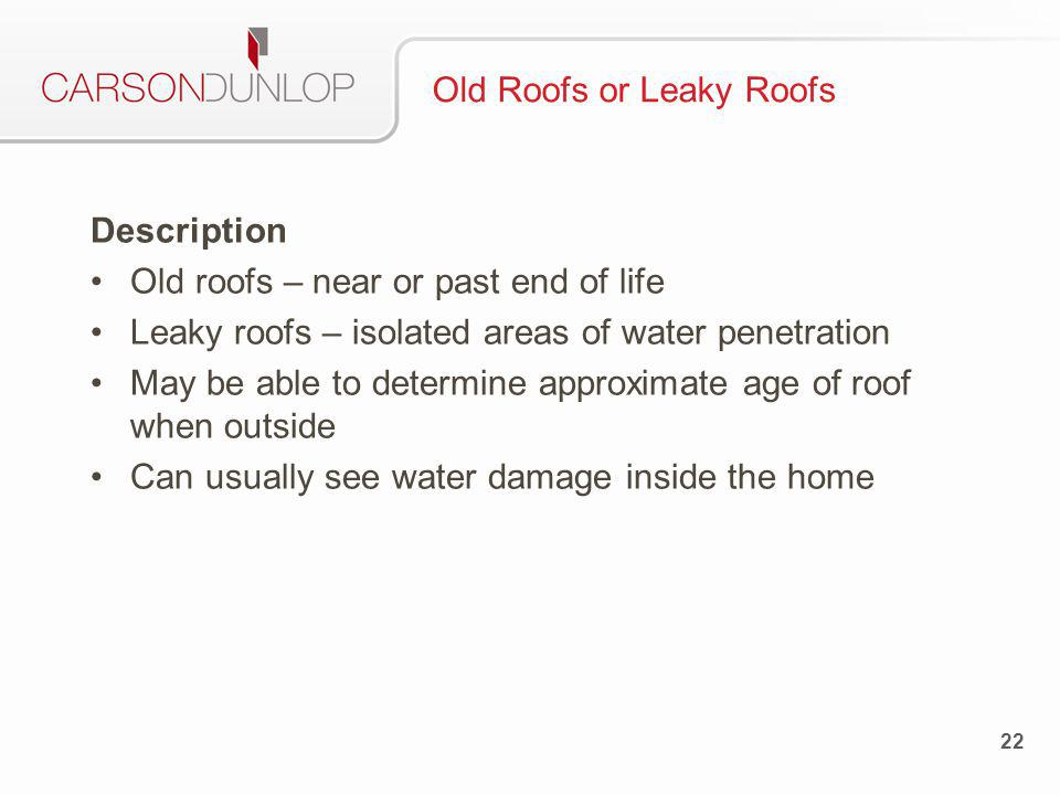 23 Old Roofs or Leaky Roofs