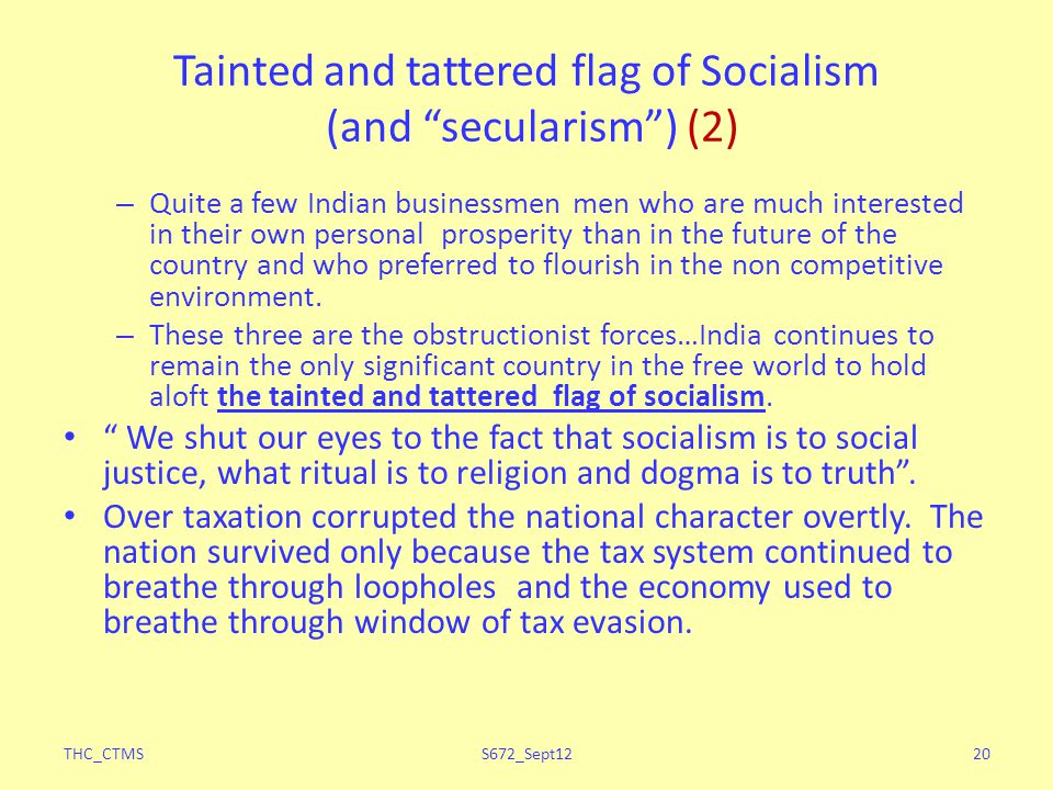 Tainted and tattered flag of Socialism (and secularism) (2) – Quite a few Indian businessmen men who are much interested in their own personal prosper