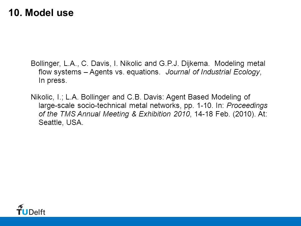 10.Model use Bollinger, L.A., C. Davis, I. Nikolic and G.P.J.