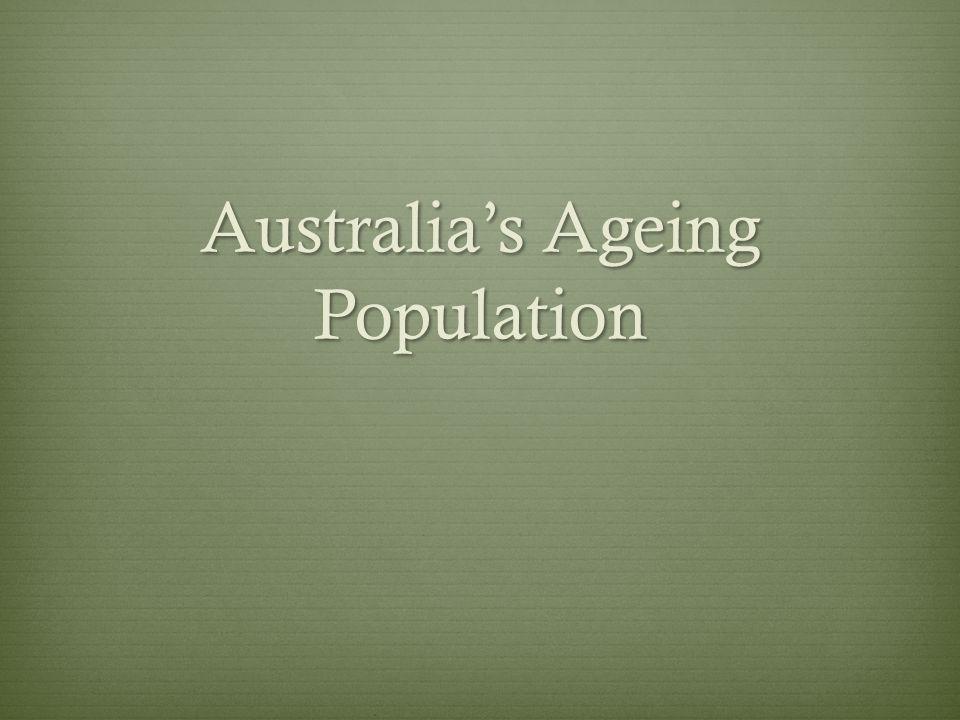 Australias Ageing Population