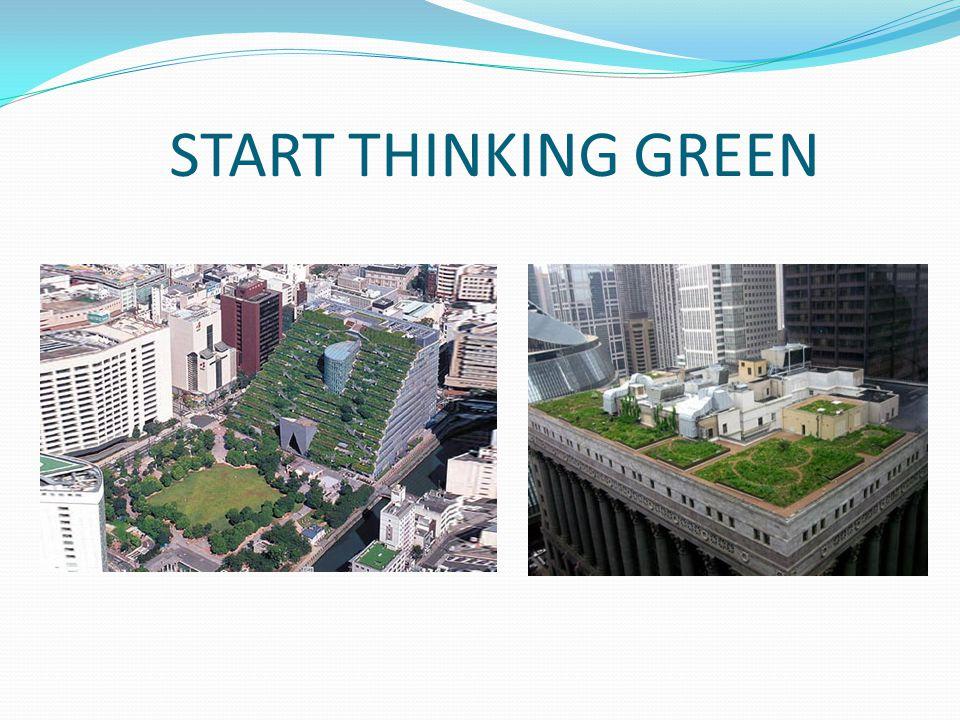 START THINKING GREEN
