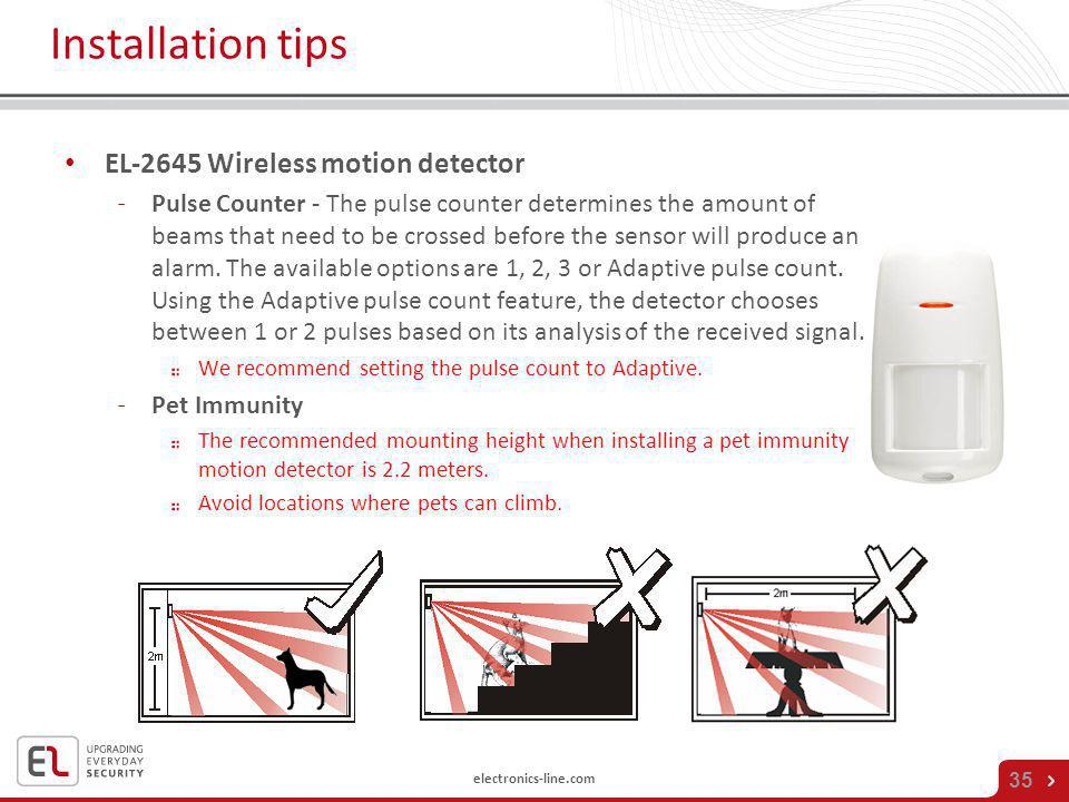 electronics-line.com 35 Installation tips EL-2645 Wireless motion detector ˗Pulse Counter - The pulse counter determines the amount of beams that need
