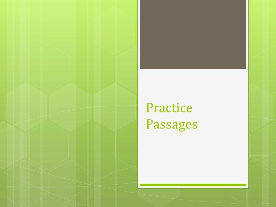 Practice Passages