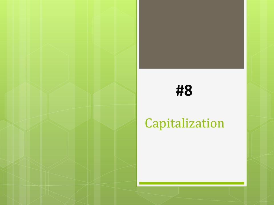 Capitalization #8