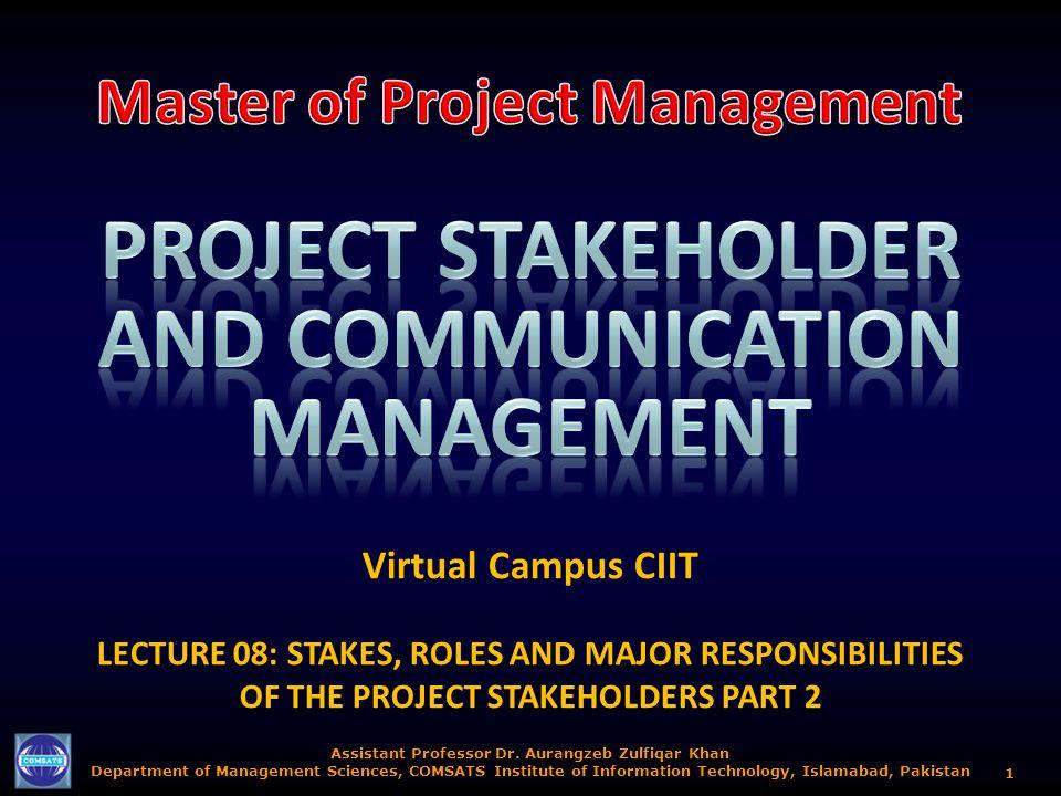 Assistant Professor Dr. Aurangzeb Zulfiqar Khan Department of Management Sciences, COMSATS Institute of Information Technology, Islamabad, Pakistan 1